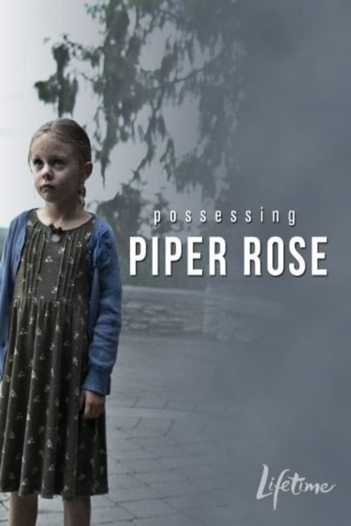 Possessing Piper Rose