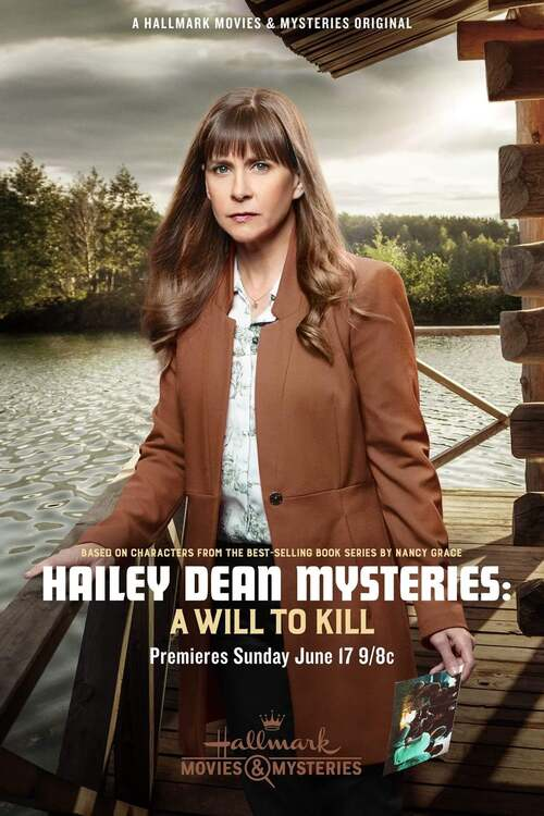Hailey Dean Mysteries: A Will to Kill