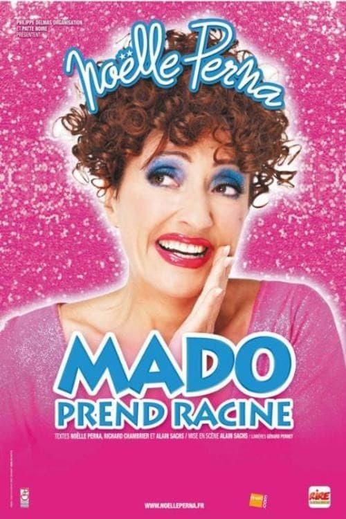Mado Prend Racine