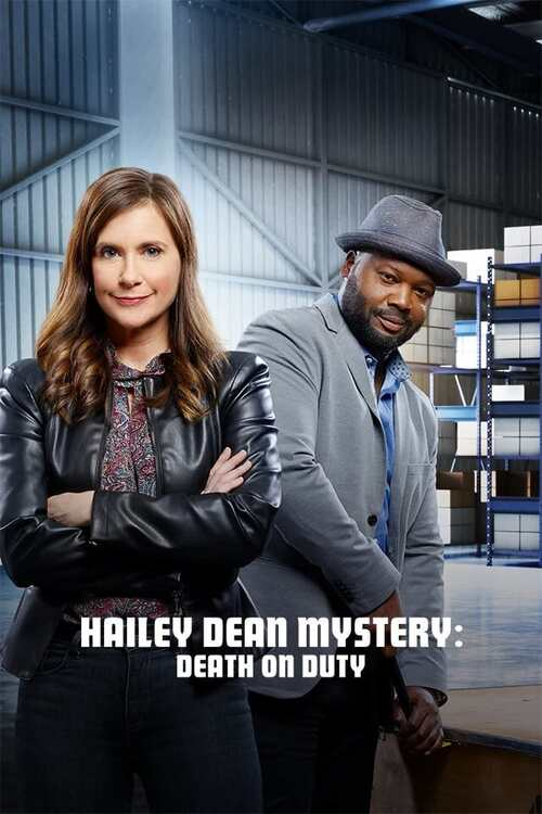 Hailey Dean Mysteries: Death on Duty