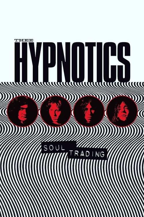 Thee Hypnotics - Soul Trading
