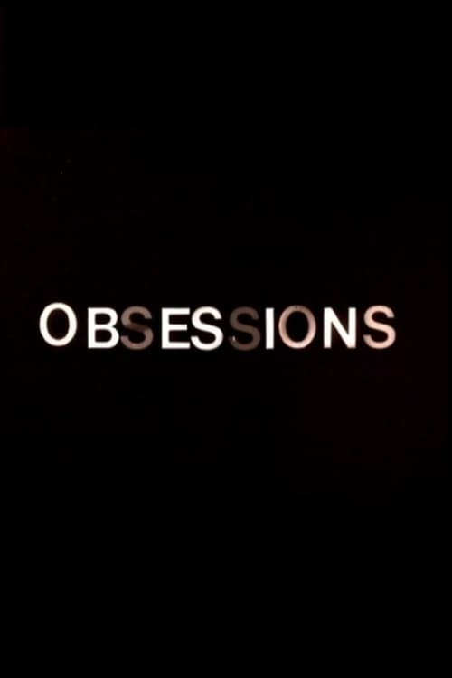 Obsession(s)