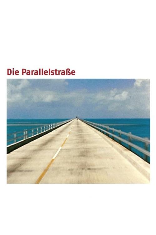 Die Parallelstraße