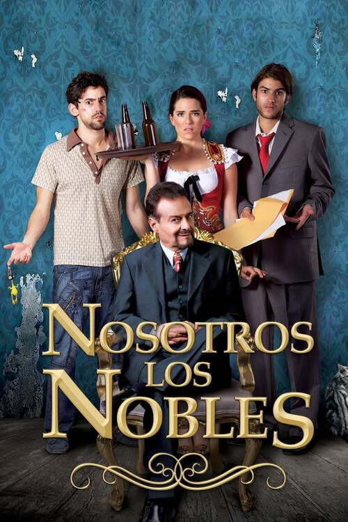 Nosotros los nobles