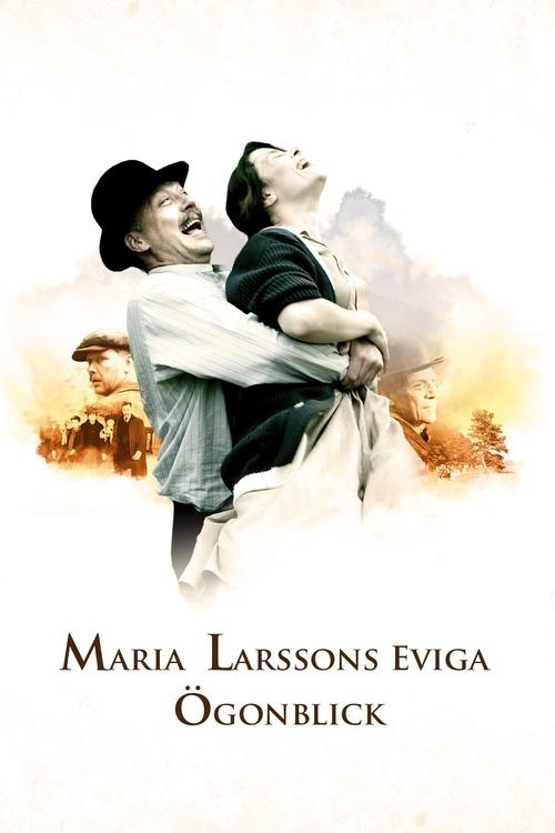 Maria Larssons eviga ögonblick