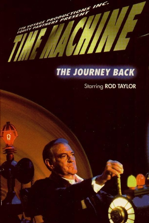 Time Machine: The Journey Back