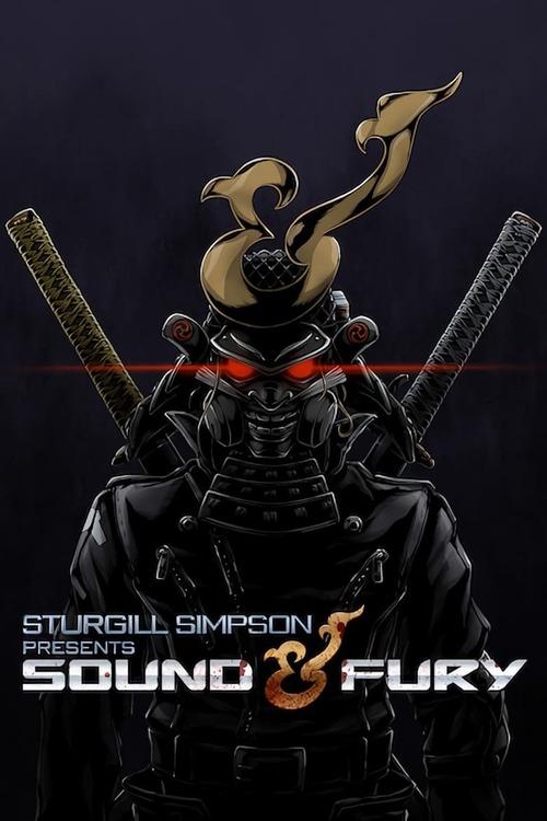 Sturgill Simpson Presents Sound & Fury