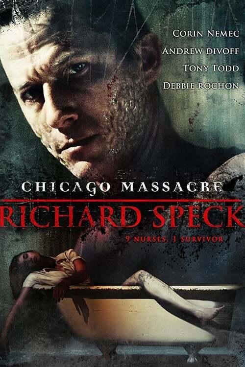 Chicago Massacre: Richard Speck