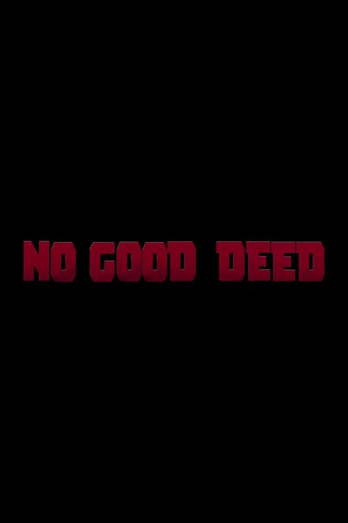Deadpool: No Good Deed