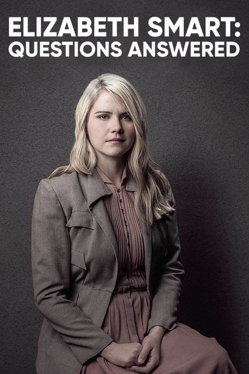Elizabeth Smart: Questions Answered