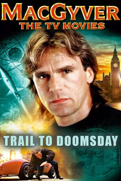 MacGyver: Trail to Doomsday