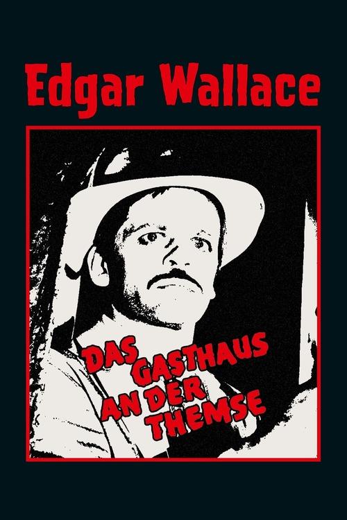 Edgar Wallace: Das Gasthaus an der Themse