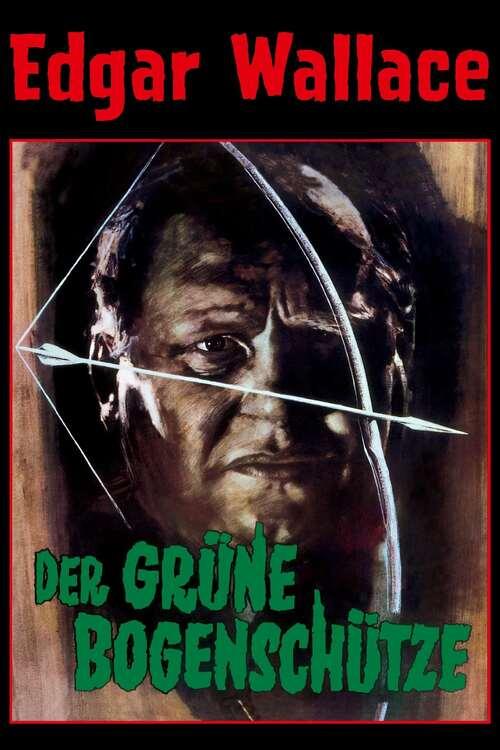 Edgar Wallace: Der grüne Bogenschütze