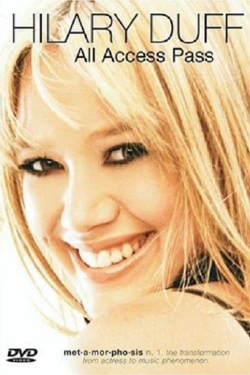 Hilary Duff: All Access Pass