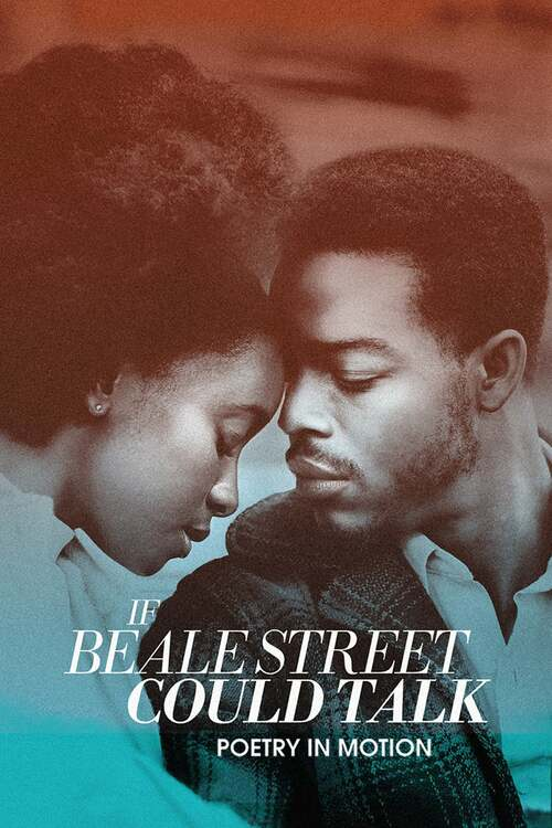 If Beale Street Could Talk: Poetry in Motion