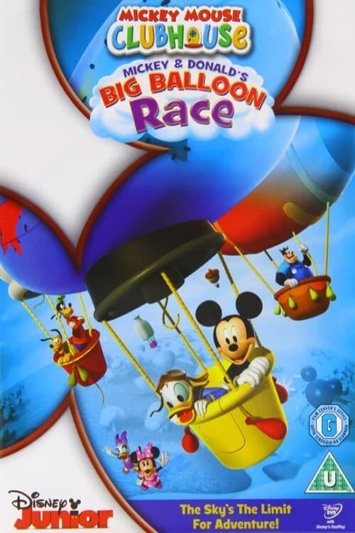 Mickey Mouse Clubhouse : Mickey and Donald's Big Balloon Race