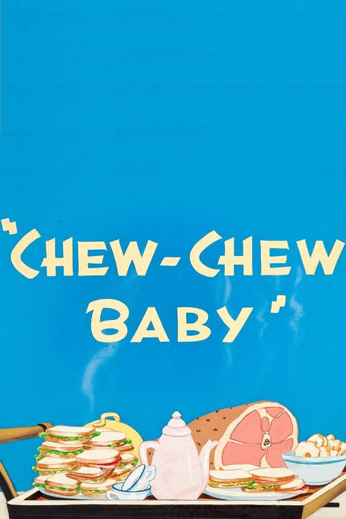 Chew-Chew Baby