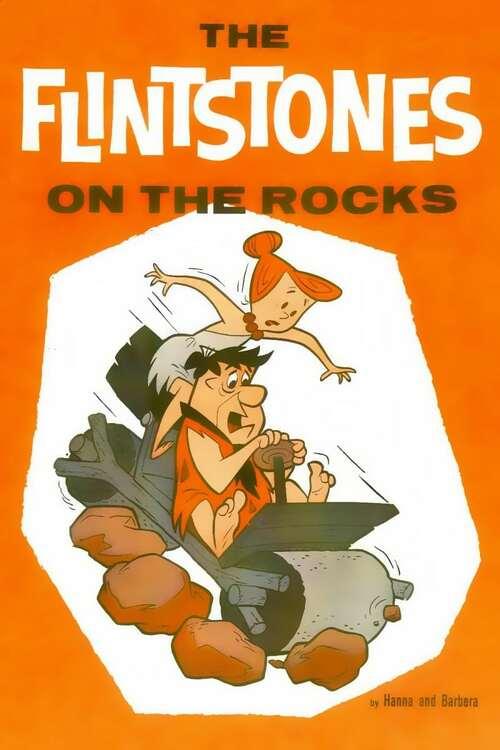 The Flintstones: On the Rocks