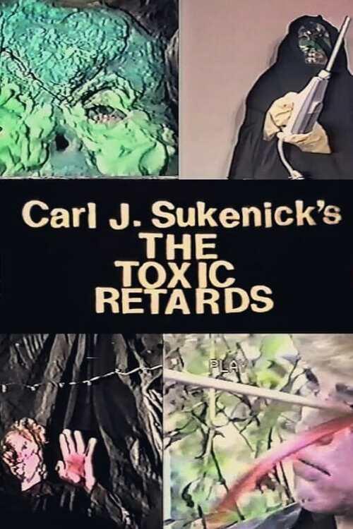 The Toxic Retards