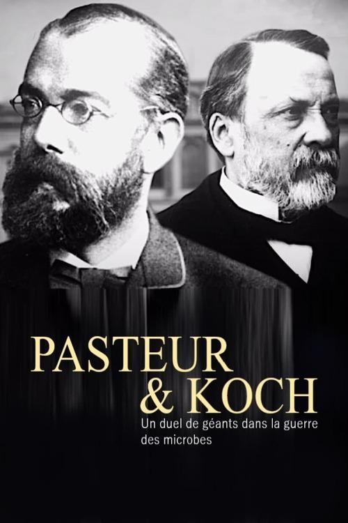 Pasteur et Koch – Un duel de géants dans la guerre des microbes