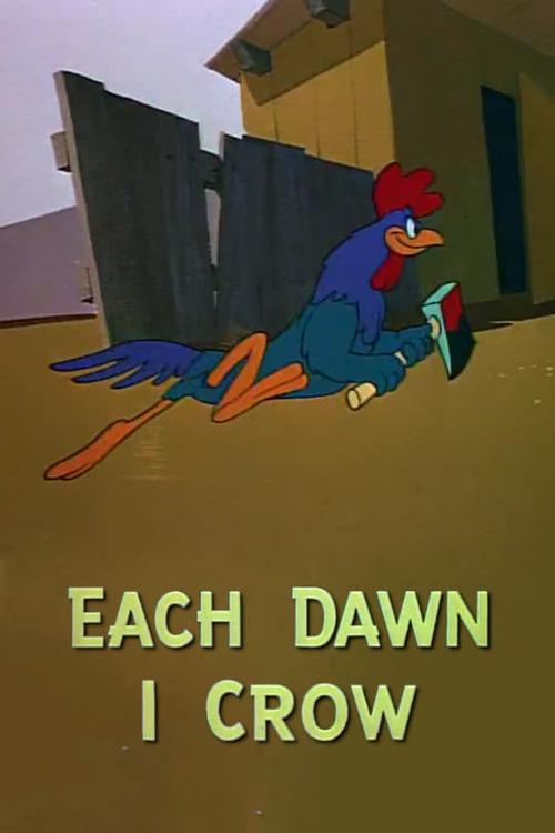 Each Dawn I Crow