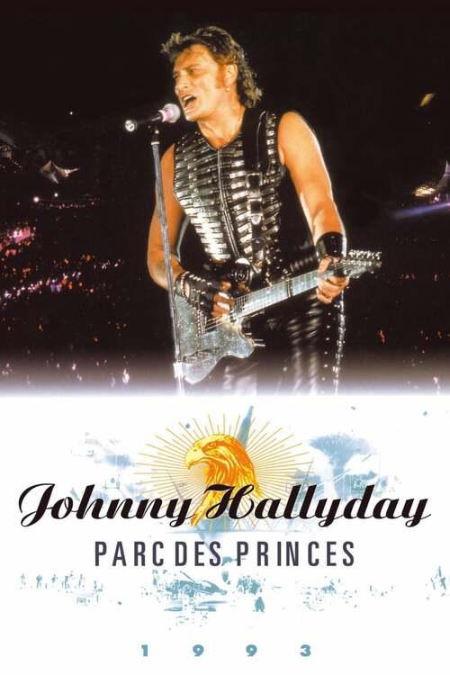 Johnny Hallyday : Parc des Princes 93