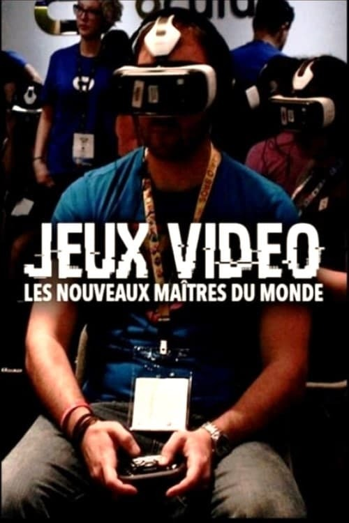 Jeux vidéo: Les nouveaux maîtres du monde