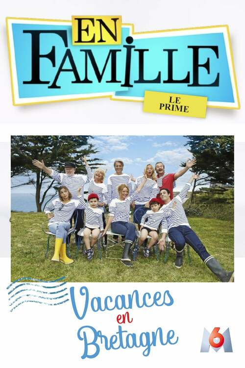 En famille : Vacances en Bretagne