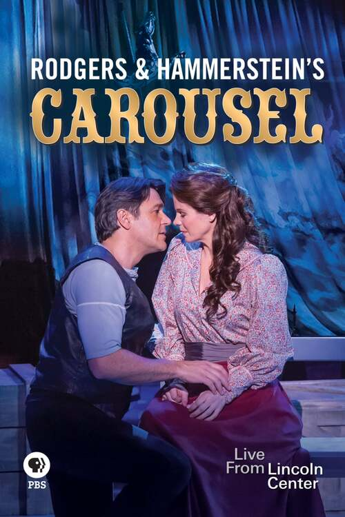 Rodgers and Hammerstein's Carousel: Live from Lincoln Center