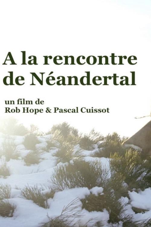 A la rencontre de Néandertal