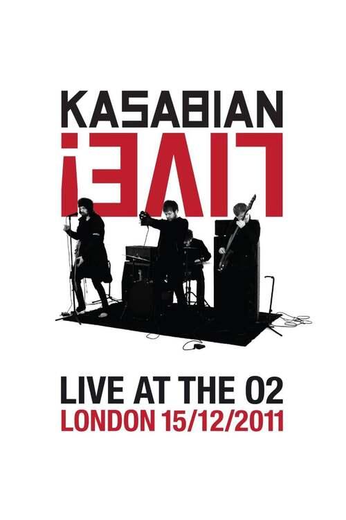 Kasabian: Live! - Live at the O2