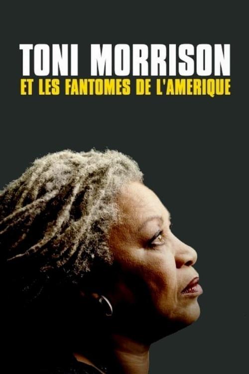 Toni Morrison et les Fantômes de l'Amérique