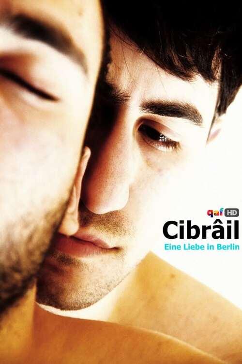 Cibrâil - Eine Liebe in Berlin