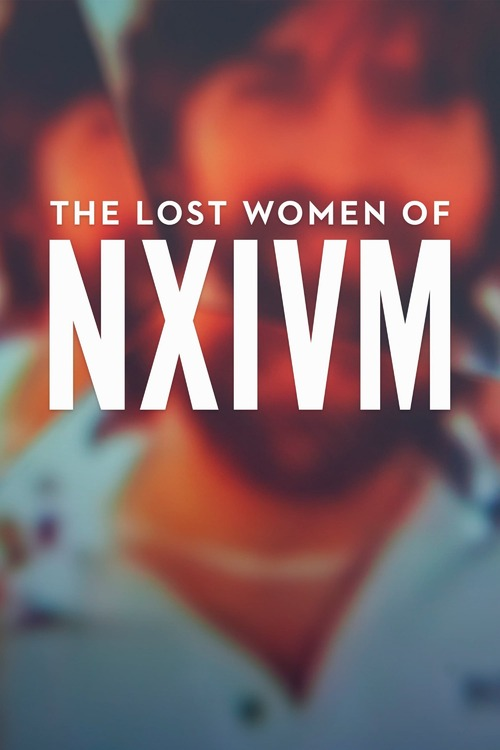 The Lost Women of NXIVM