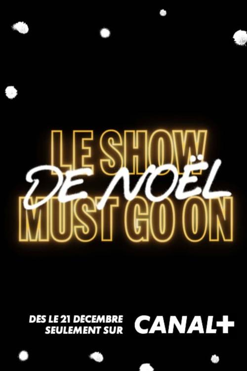 Le Show de Noël Must Go On avec Manu Payet