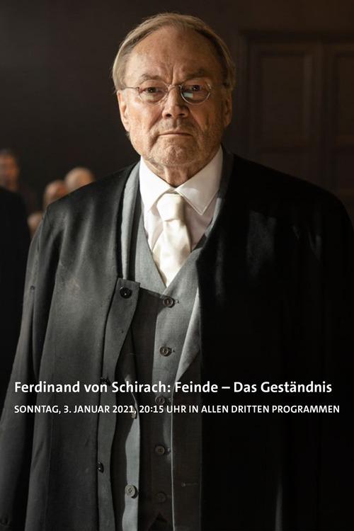 Ferdinand von Schirach: Feinde – Das Geständnis