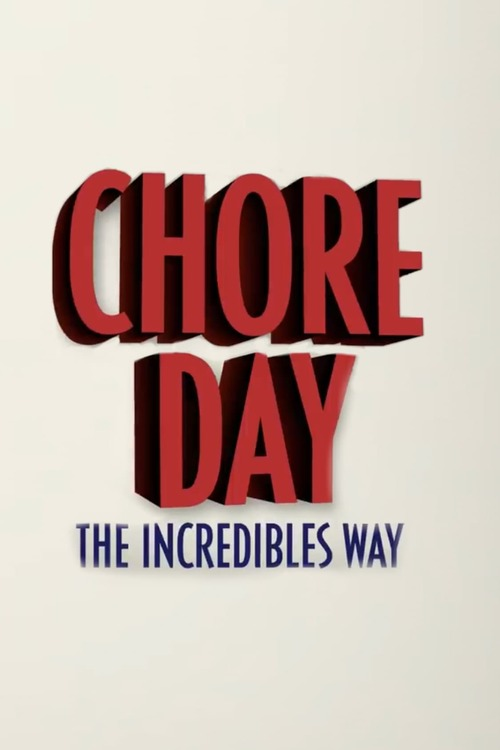 Chore Day - The Incredibles Way