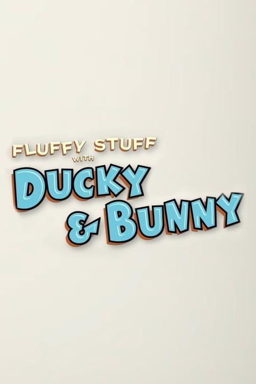 Fluffy Stuff with Ducky & Bunny: Love