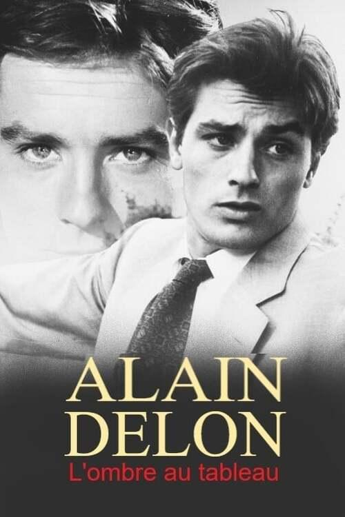 Alain Delon, l'ombre au tableau