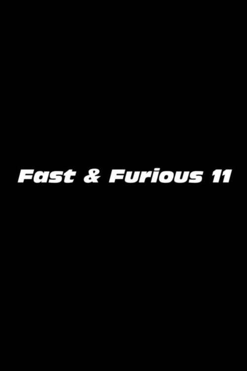 Fast & Furious 11
