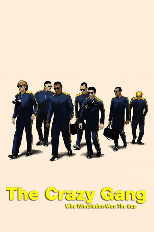The Crazy Gang - When Wimbledon Won The Cup