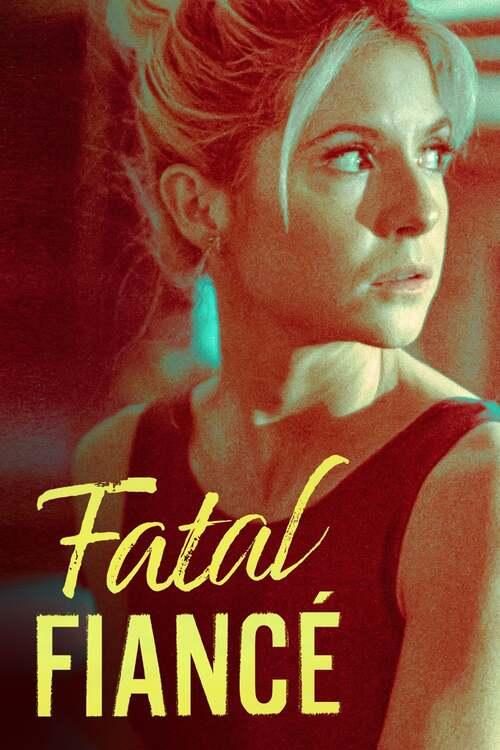 Fatal Fiancé