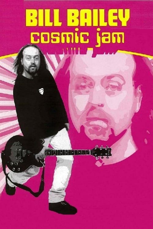 Bill Bailey: Cosmic Jam