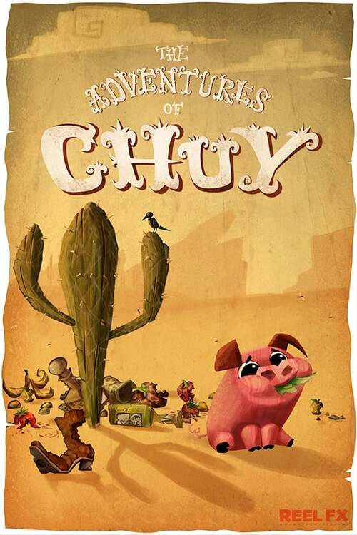 The Adventures of Chuy