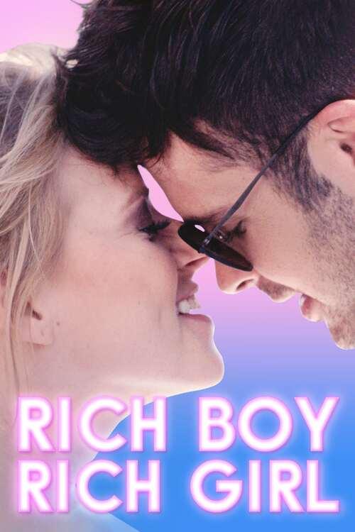 Rich Boy, Rich Girl