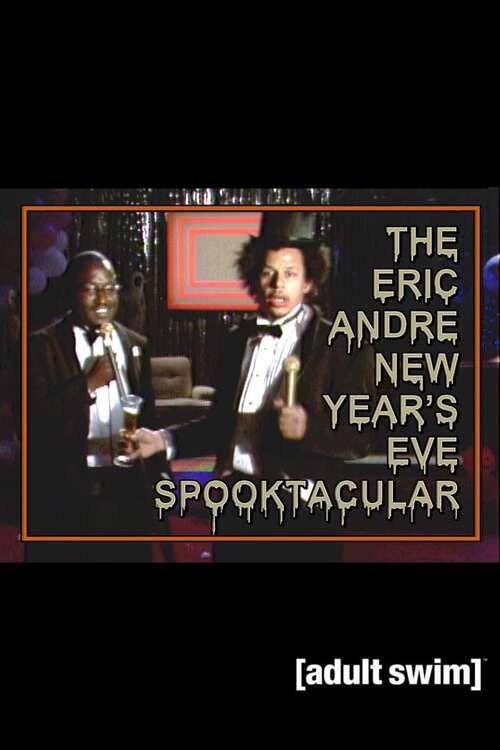 The Eric Andre New Year's Eve Spooktacular
