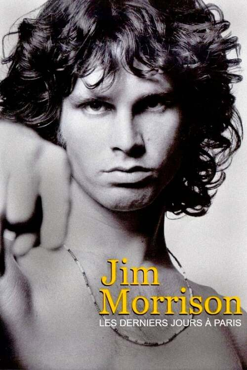 Jim Morrison : derniers jours à Paris