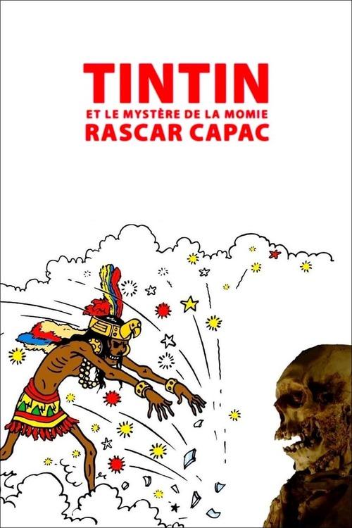 Tintin et le mystère de la momie Rascar Capac