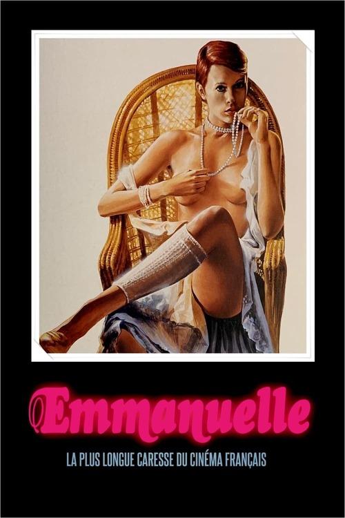 Emmanuelle,  la plus longue caresse du cinéma français