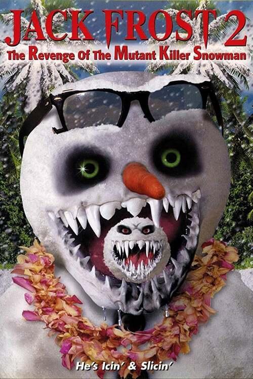 Jack Frost 2: The Revenge of the Mutant Killer Snowman